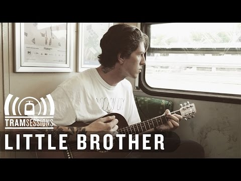 Little Brother - Chloe | Tram Sessions
