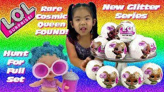 New LOL Surprise Glitter Series | Hunt for full set | Rare Cosmic Queen Found! | #CollectLOL