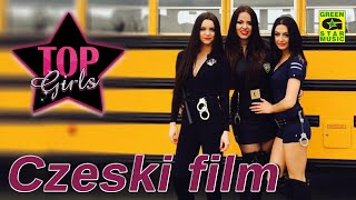 TOP GIRLS - Czeski Film (Official Video 2016) NOWOŚĆ!!!