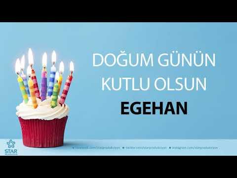 İyi ki Doğdun EGEHAN - İsme Özel Doğum Günü Şarkısı