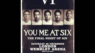 You Me At Six - Always Attract (The Final Night of Sin at Wembley Arena)