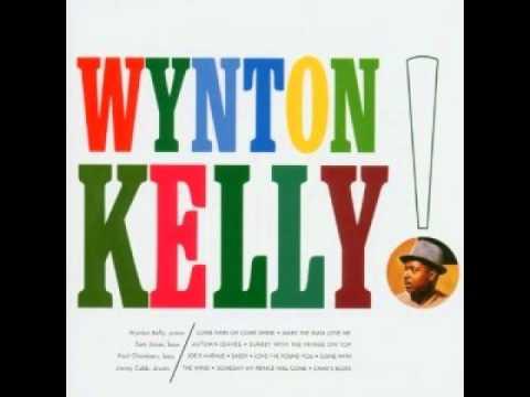 Wynton Kelly - Make The Man Love Me
