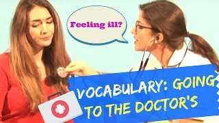 English Vocabulary lesson: Illnesses and Going to the Doctors!