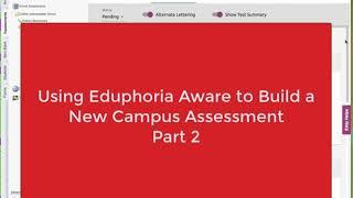 Using Eduphoria Aware to Build a Campus Assessment Part 2