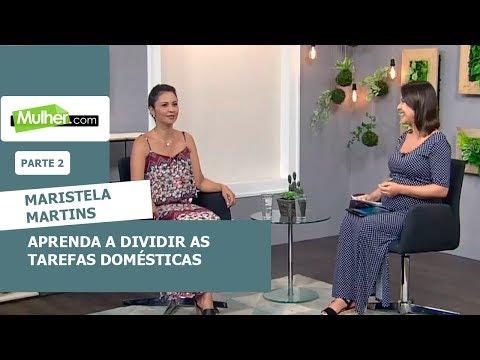 Aprenda a dividir as tarefas domésticas - Maristela Martins - 14/01/2019 - P2