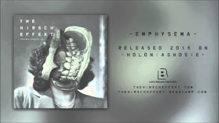 The Hirsch Effekt - Emphysema