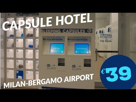 €39 CAPSULE HOTEL AT MILAN-BERGAMO AIRPORT