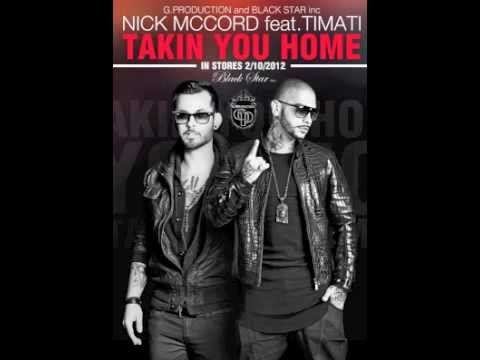 Nick McCord ft. Timati -  Takin You Home