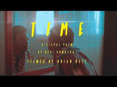 TIME - A VISUAL POEM Feat. BENI RUMASHA