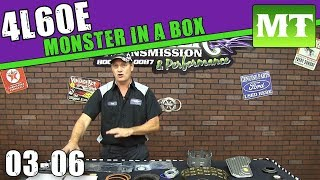 4L60E 03-06 Mega Monster In A Box Overview