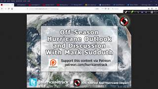 Feb 18 Off-Season Hurricane Outlook and Discussion