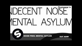 Baixar Indecent Noise pres. Mental Asylum - Trauma (Original Mix)