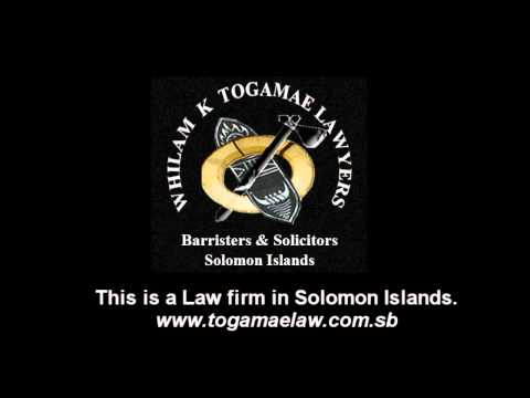 A SOLOMON ISLANDS' LAW FIRM - Togamae Lawyers