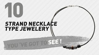 Strand Necklace Type Jewelery Collection For Women // UK New & Popular 2017