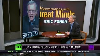 Conversations w/Great Minds P1 - Prof Eric Foner - The Hidden History of the Underground Railroad