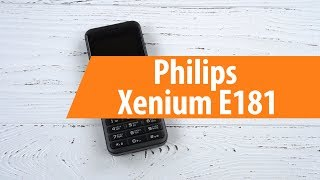 Розпакування Для Телефону Philips Xenium E181 / Розпакування Для Телефону Philips Xenium E181