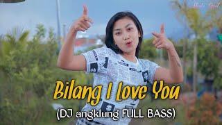 Bilang I lOVE YOU - Shinta Gisul (Dj angklung) Souljah
