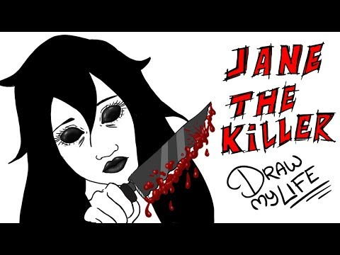 JANE THE KILLER | Draw My Life