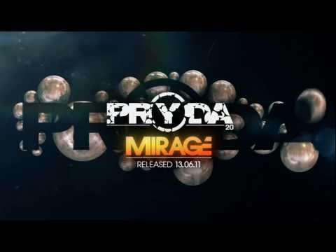 Pryda - Mirage [OUT NOW] (Official)
