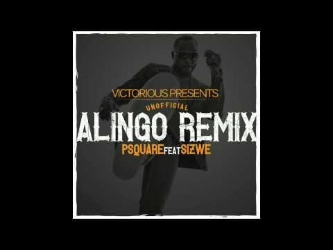 P-Square Feat. Sizwe - Alingo (Victorious Remix) [Promo Use]