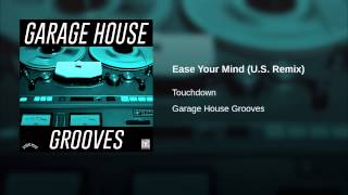 Ease Your Mind (U.S. Remix)