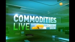Commodities Live: Know about action in commodities market, January 15, 2020