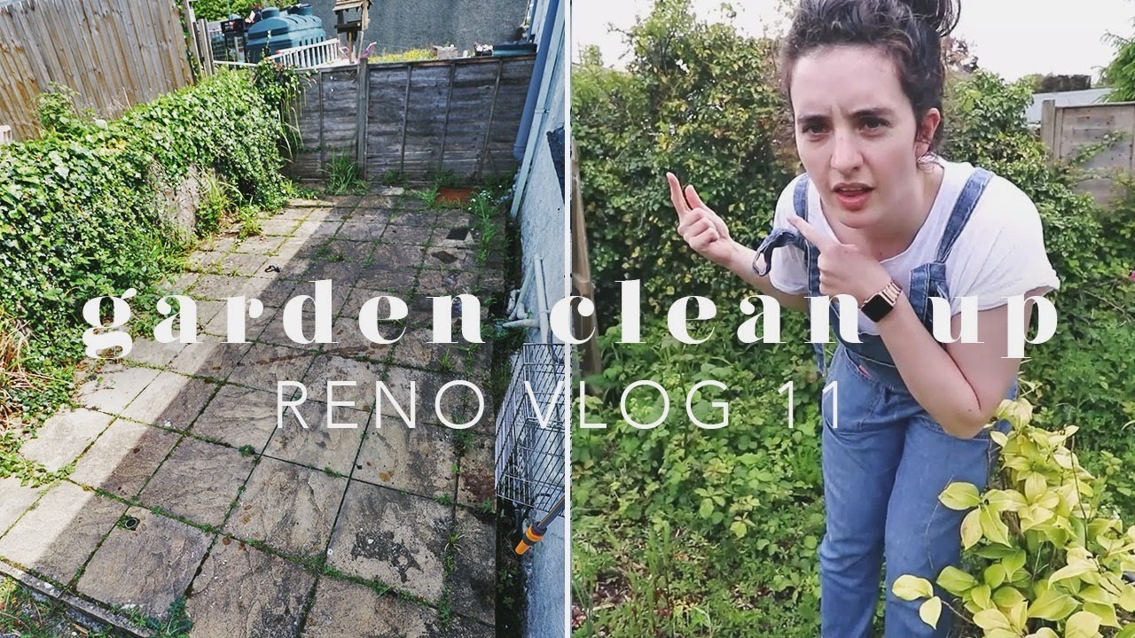 TIME TO FINALLY SORT OUT OUR GARDEN | RENO VLOG 11