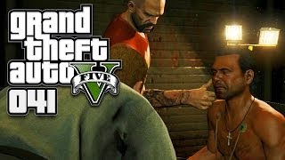GTA V (GTA 5) [HD+] #041 - Folterknechte ★ Let's Play GTA 5 (GTA V)