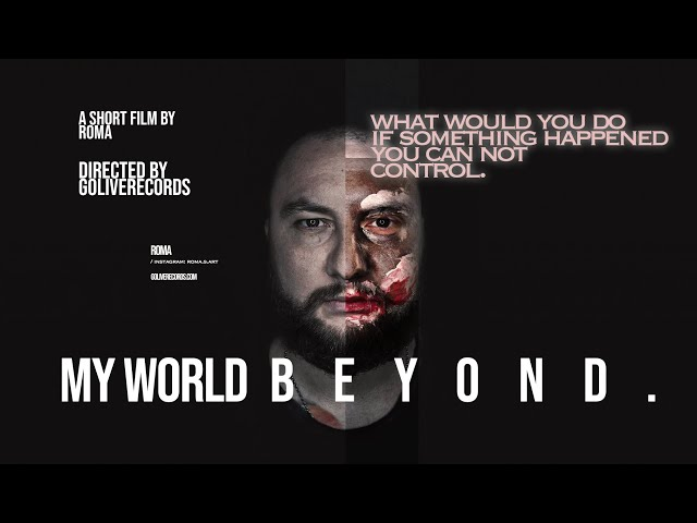 My world beyond - TRAILER - goliverecords