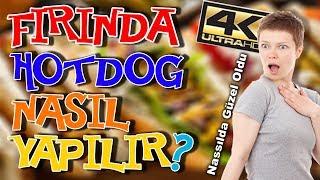 Jet Hızında Bir Ziyafet Gerçek Sosisli Sandviç 4K   FIRINDA HOT DOG NASIL YAPILIR