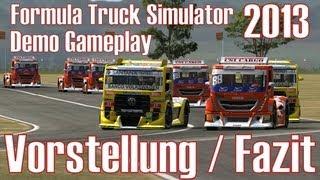 Formula Truck Simulator 2013 ★ Vorstellung & Fazit ★ Demo Gameplay [Deutsch/HD]
