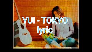 Gambar cover Yui - TOKYO Lyric