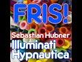 Sebastian Hubner Illuminati Black Hole Recordings FRIS! Deep Tech House