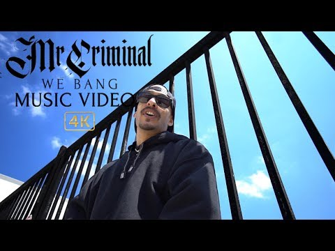 Mr.Criminal - We Bang