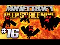 Minecraft - Deep Space Mine 16 - Hell