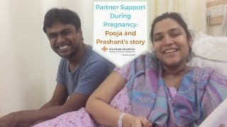 Partner Support During Pregnancy: Pooja and Prashant's story