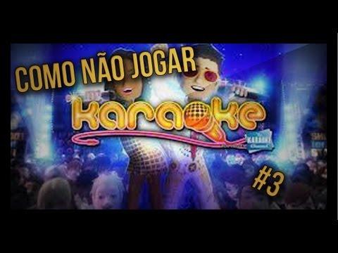 Como Não Jogar #3 - Karaoke | Xbox 360 [HD]