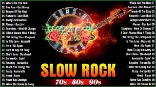 Slow Rock Top Songs 70s 80s 90s Gnr Scorpions Bon Jovi Aerosmith U2 Heart