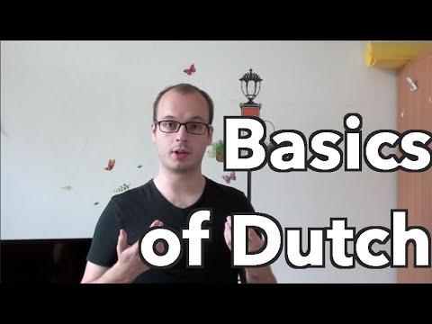 The Basics Of Dutch