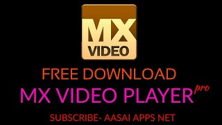 MX VIDEO PLAYER pro-_ Tamil tutorial Free Download paid APPS