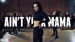 Jennifer Lopez - Ain't Your Mama - Choreography by Jojo Gomez - #TMillyTV ft. Kaycee Rice