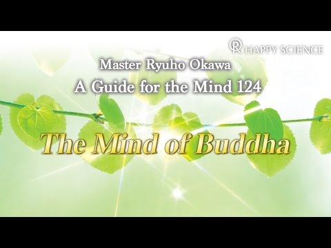 The Mind of Buddha - Guide for the Mind 124