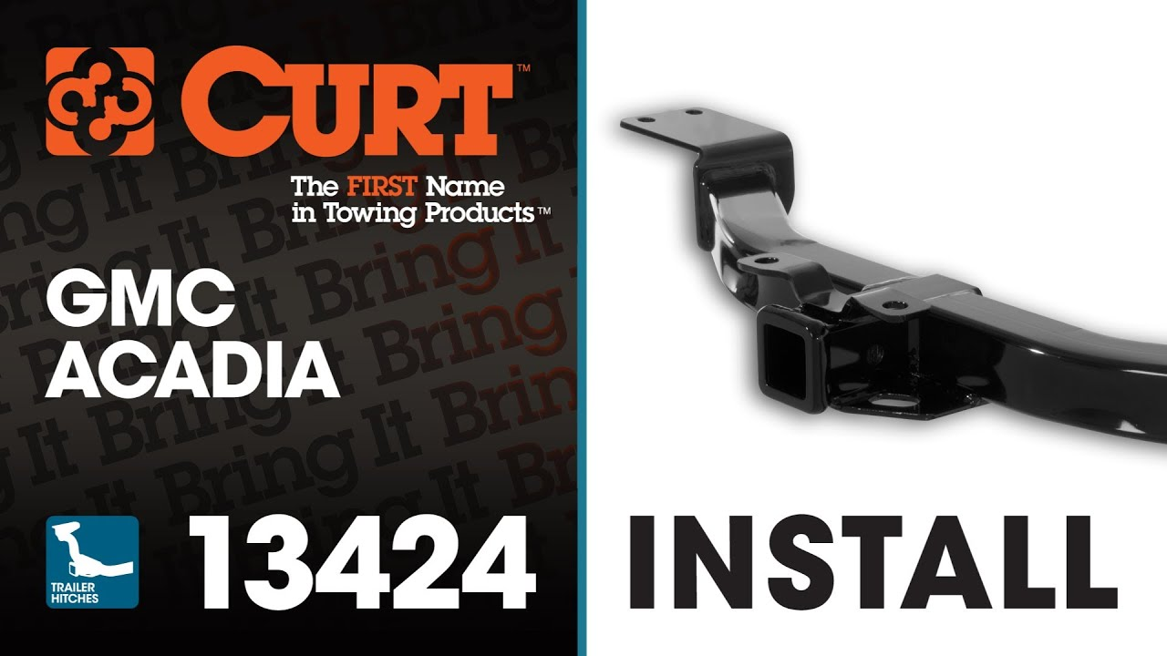 Trailer Hitch Install CURT 13424 on GMC Acadia YouTube