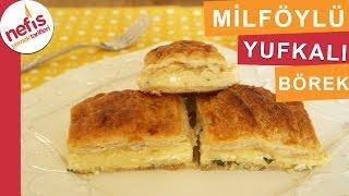 Milföylü Yufkalı Börek - Börek Tarifleri - Nefis Yemek Tarifleri