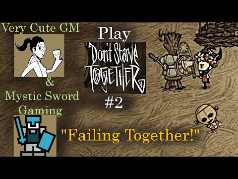 """Don't Starve Together. #2: """"Failing Together!"""" [w/ Very Cute GM] [HD]"""