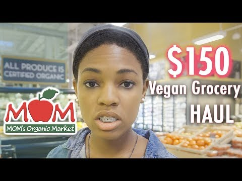 $150 BI-WEEKLY VEGAN GROCERY HAUL – MOM'S MARKET: ORGANIC PRODUCE LABELING & PROBIOTIC RICH FOODS