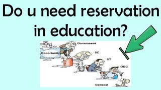 IAS Interview Questions || Do We Really Need Reservation in Education? || India G.K.