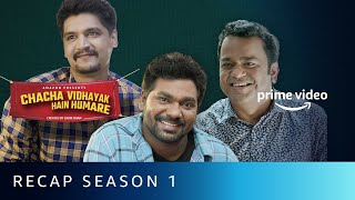 Zakir Khan - Chacha Vidhayak Hain Humare Season 1 Recap | Amazon Prime Video