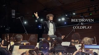 BEETHOVEN V. COLDPLAY (Complete)
