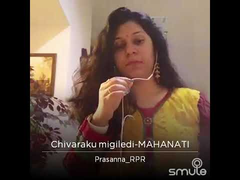 Chivaraku Migiledi Song From Mahanati Movie. If you like my video please hit like button and share